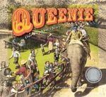 Queenie : One Elephant's Story - Corinne King