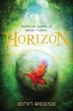 Horizon : Above World - Jenn Reese