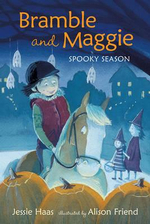 Bramble and Maggie Spooky Season - Jessie Haas