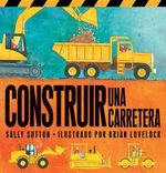 Construir una Carretera - Sally Sutton