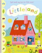 Littleland : Ancient Strategies for Modern Life - Marion Billet