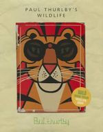 Wildlife : A 3D Keepsake Cityscape - Paul Thurlby