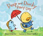 Peep and Ducky Rainy Day - David Martin