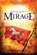 Mirage : Above World - Jenn Reese