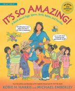 It's So Amazing! : A Book about Eggs, Sperm, Birth, Babies, and Families - Robie H. Harris