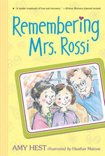 Remembering Mrs. Rossi - Amy Hest
