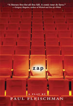 Zap : A Play - Paul Fleischman
