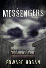 The Messengers - Edward Hogan