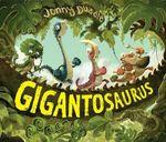 Gigantosaurus - Jonny Duddle
