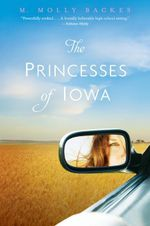 The Princesses of Iowa - M Molly Backes