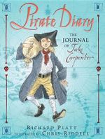 Pirate Diary : The Journal of Jake Carpenter - Richard Platt