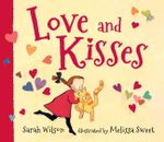 Love and Kisses - Sarah Wilson