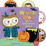 Wickle Woo Has a Halloween Party - Nosy Crow