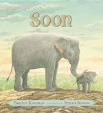 Soon - Timothy Knapman