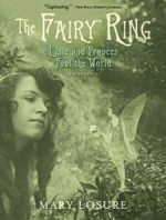 The Fairy Ring : Or Elsie and Frances Fool the World - Mary Losure