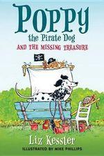 Poppy the Pirate Dog and the Missing Treasure - Liz Kessler