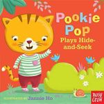 Pookie Pop Plays Hide-And-Seek : A Tiny Tab Book - Nosy Crow