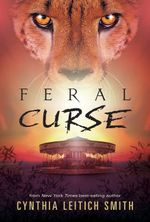 Feral Curse : Feral Nights - Cynthia Leitich Smith