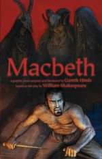 Macbeth - Gareth Hinds