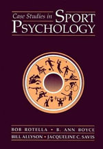 Case Studies in Sport Psychology - Bob Rotella