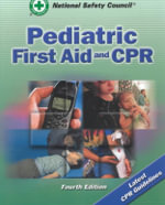 Paediatric First Aid and CPR - National Safety Council