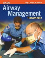 Paramedic : Airway Management - American Academy of Orthopaedic Surgeons (AAOS)