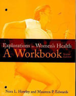 Explorations in Women's Health : A Workbook - Maureen P. Edwards