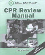 CPR Review Manual - National Safety Council