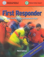 First Responder : Your First Response in Emergency Care - National Safety Council