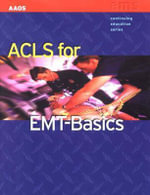 ACLS for EMT-basics - American Academy of Orthopaedic Surgeons (AAOS)