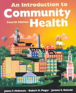 An Introduction to Community Health : Web Enhanced - James F. McKenzie
