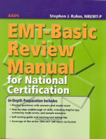 EMT- Basic Review Manual for National Certification : American Academy of Orthopaedic Surgeons (AAOS) - American Academy of Orthopaedic Surgeons (AAOS)