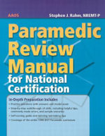 Paramedic Review Manual for National Certification - American Academy of Orthopaedic Surgeons (AAOS)