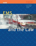 EMS and the Law - American Academy of Orthopaedic Surgeons (AAOS)