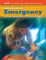Emt - Intermediate : Emergency Care and Transportation of the Sick and Injured - Aaos