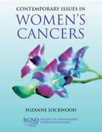 Contemporary Issues in Women's Cancers : Oxford Handbooks - Suzanne Lockwood