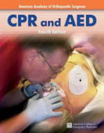 CPR and AED : Study Guide - American Academy of Orthopaedic Surgeons (AAOS)