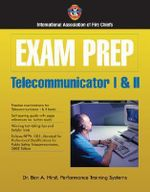 Exam Prep : Telecommunicator I and II - International Association of Fire Chiefs