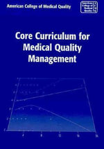 Core Curriculum for Medical Quality - ACMQ
