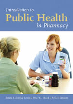 Introduction to Public Health in Pharmacy - Bruce Lubotsky Levin