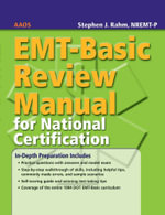 EMT - Basic Review Manual for National Certification - American Academy of Orthopaedic Surgeons (AAOS)