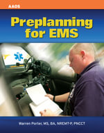 Preplanning for EMS - Warren J. Porter