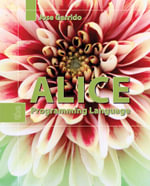 Alice : The Programming Language - Jose M. Garrido