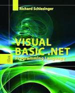 Visual Basic .Net : The Programming Language - Richard Schlesinger