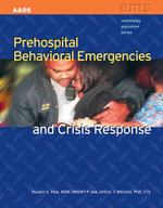 Prehospital Behavioral Emergencies and Crisis Response - American Academy of Orthopaedic Surgeons (AAOS)