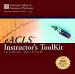 E-ACLS : Instructor's Toolkit - American College of Emergency Physicians (ACEP)
