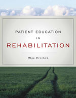 Patient Education in Rehabilitation - Olga Dreeben