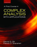 A First Course in Complex Analysis with Applications - Dennis G. Zill