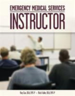 Emergency Medical Services Instructor : Instructor's Toolkit - Roy E. Cox