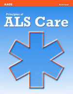 Principles of ALS Care - American Academy of Orthopaedic Surgeons (AAOS)